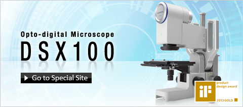 DSX100 Opto-digital Microscopes - Olympus Wide-Angle Zoom